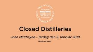 Closed distilleries member